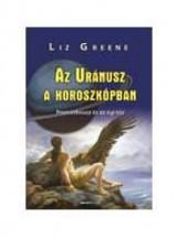 AZ URÁNUSZ A HOROSZKÓPBAN - Ekönyv - GREENE, LIZ