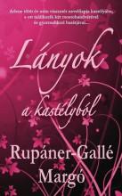 LÁNYOK A KASTÉLYBÓL - Ekönyv - Rupáner-Gallé Margó