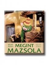 MEGINT MAZSOLA (SZÍNES) - Ekönyv - BÁLINT ÁGNES