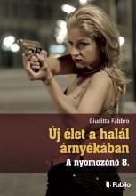 Új élet a halál árnyékában - Ekönyv - Giuditta Fabbro