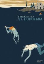 St. Euphemia - Ekönyv - Sirbik Attila