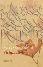 Virágzabálók - Ekönyv - Darvasi László