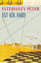 Egy kék haris - Ekönyv - Esterházy Péter