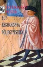 Egy kékharisnya följegyzéseiből - Ekönyv - Esterházy Péter