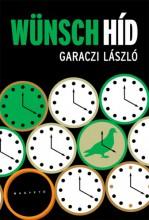 Wünsch-híd - Ekönyv - Garaczi László