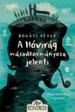 A Hóvirág másodkormányosa jelenti - Ekönyv - Bogáti Péter