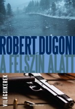 A felszín alatt - Ekönyv - Robert Dugoni