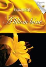 A liliom bűne - Ekönyv - Anna Randol