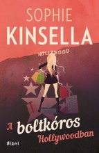 A boltkóros Hollywoodban - Ebook - Sophie Kinsella