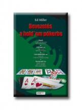 BEVEZETÉS A HOLD'EM PÓKERBE - Ekönyv - MILLER, ED