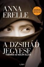 A dzsihád jegyese - Ekönyv - Anna Erelle