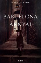 Barcelona árnyai - Ebook - Marc Pastor