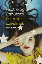 Asztrológiai útmutató összetört szíveknek - Ekönyv - Silvia Zucca