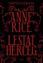 Lestat herceg - Ekönyv - Anne Rice
