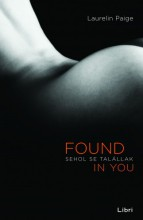 Sehol se talállak - Found in You - Ekönyv - Laurelin Paige