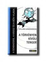 A TÖRVÉNYEN KÍVÜLI TENGER - Ekönyv - LANGEWIESCHE, WILLIAM