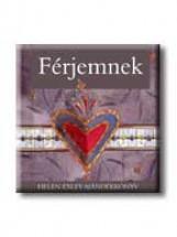 FÉRJEMNEK - HELEN EXLEY AJÁNDÉKKÖNYVEK - - Ekönyv - GENERAL PRESS KFT.