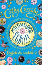 Mályvacukor égbolt - Csajok és csokik 2. - Skye története  - Ekönyv - Cathy Cassidy