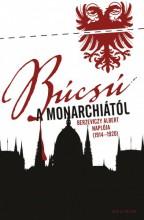 Búcsú a Monarchiától - Ekönyv - Berzeviczy Albert