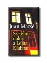 SZERELMI DALOK A LOLITA KLUBBAN - Ekönyv - MARSÉ, JUAN