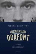 Viszontlátásra odafönt - Ekönyv - Pierre Lemaitre