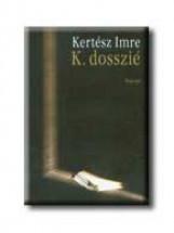 K. DOSSZIÉ - - Ekönyv - KERTÉSZ IMRE