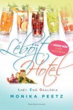 Léböjt Hotel - Ekönyv - Monika Peetz