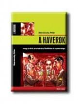 A HAVEROK - (AKCIÓS) - Ekönyv - OBERSOVSZKY PÉTER
