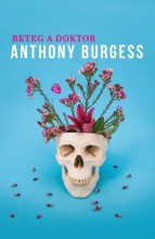 Beteg a doktor - Ebook - Anthony Burgess