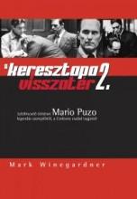 A KERESZTAPA VISSZATÉR 2. - Ekönyv - WINEGARDNER, MARK