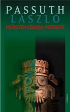 ESŐISTEN SIRATJA MEXIKÓT - Ekönyv - PASSUTH LÁSZLÓ