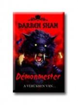 DÉMONMESTER - A VÉRÜKBEN VAN... - DÉMONVILÁG 1. - - Ebook - SHAN, DARREN