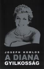 A Diana gyilkosság - Ekönyv - Komlos, Joseph