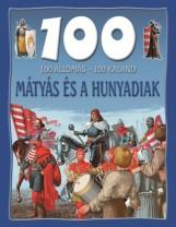 MÁTYÁS ÉS A HUNYADIAK - 100 ÁLLOMÁS-100 KALAND - Ekönyv - GULLIVER LAP- ÉS KÖNYVKIADÓ KFT