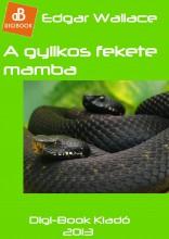 A gyilkos fekete mamba - Ebook - Wallace, Edgar