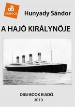 A hajó királynője - Ekönyv - Hunyady Sándor