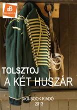A két huszár - Ekönyv - Tolsztoj
