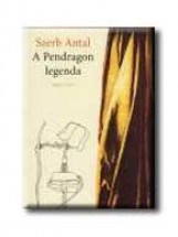 A PENDRAGON LEGENDA - - Ebook - SZERB ANTAL