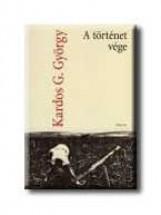 A TÖRTÉNET VÉGE - Ekönyv - KARDOS G. GYÖRGY