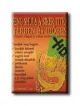 FENG SHUI & A SIKER TITKA TÉRBEN ÉS IDŐBEN - Ekönyv - LO, RAYMOND