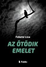 Az ötödik emelet - Ekönyv - Fekete Liza