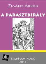 A parasztkirály - Ekönyv - Zigány Árpád