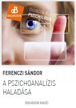 A pszichoanalízis haladása - Ekönyv - Ferenczi Sándor