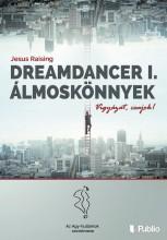 Dreamdancer I. - Álmoskönnyek - Ekönyv - JESUS RAISING