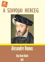A szavojai herceg - Ekönyv - Dumas, Alexandre