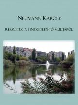 Részletek a Feneketlen-tó múltjából - Ekönyv - Neumann Károly