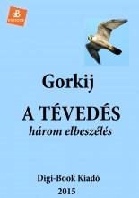 A tévedés - Ekönyv - Gorkij, Makszim