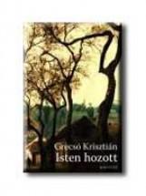 ISTEN HOZOTT - - Ekönyv - GRECSÓ KRISZTIÁN