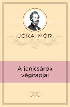 A janicsárok végnapjai - Ekönyv - Jókai Mór
