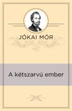A kétszarvú ember - Ekönyv - Jókai Mór